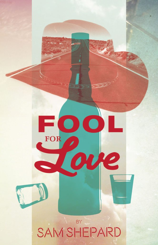 Virginia Tech School of Performing Arts show poster - Fool For Love