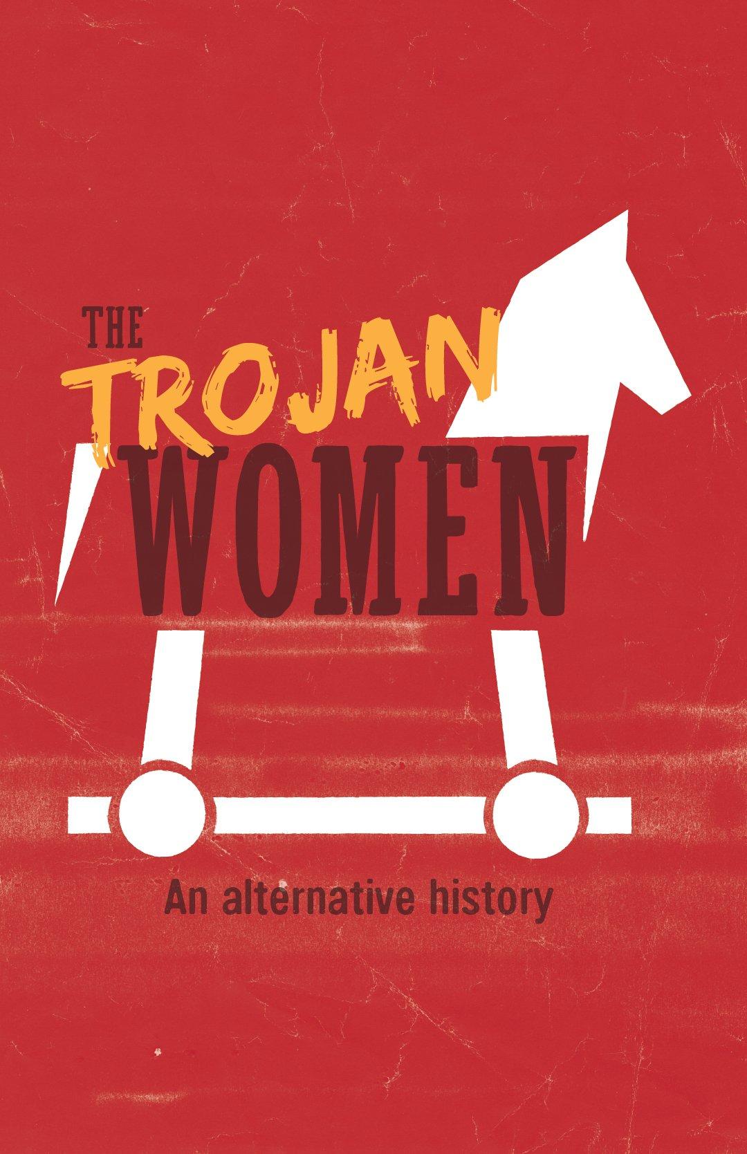 Virginia Tech School of Performing Arts show poster - The Trojan Women
